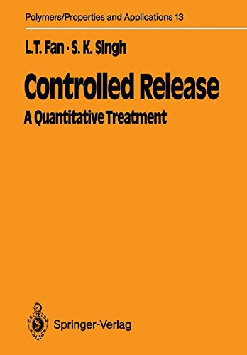 9783642745096: Controlled Release: A Quantitative Treatment (Polymers - Properties and Applications)