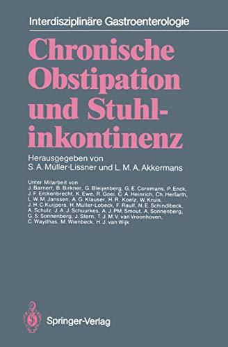 Chronische Obstipation und Stuhlinkontinenz: Stefan A. Müller-Lissner