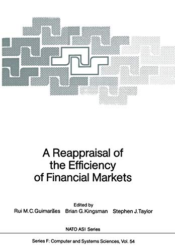 A Reappraisal of the Efficiency of Financial Markets (Nato ASI Subseries F:): Springer