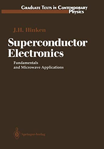 9783642747465: Superconductor Electronics: Fundamentals and Microwave Applications (Graduate Texts in Contemporary Physics)