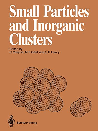 Small Particles and Inorganic Clusters: Proceedings of the Fourth International Meeting on Small ...