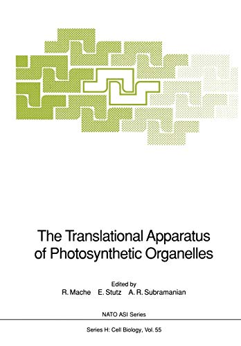 9783642751479: The Translational Apparatus of Photosynthetic Organelles (Nato ASI Subseries H:)