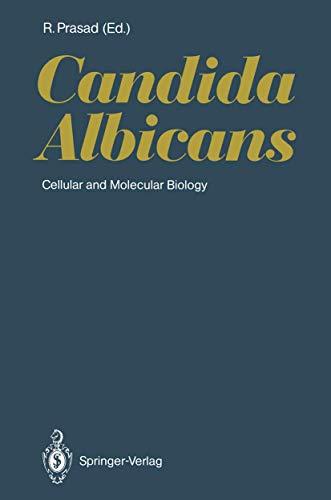 9783642752551: Candida Albicans: Cellular and Molecular Biology