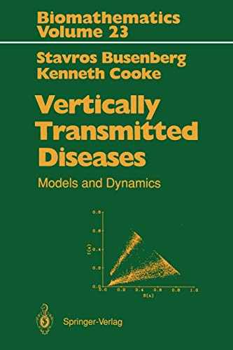 9783642753039: Vertically Transmitted Diseases: Models and Dynamics (Biomathematics)
