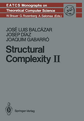 Structural Complexity II Monographs in Theoretical Computer Science. An EATCS Series: Josep Diaz