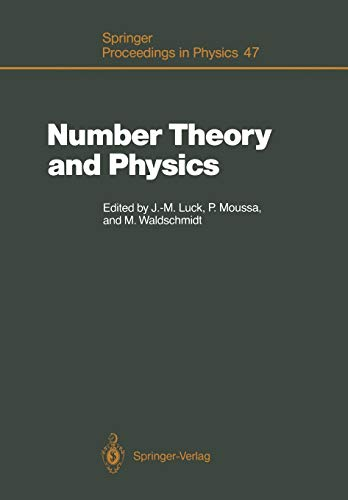 9783642754074: Number Theory and Physics: Proceedings of the Winter School, Les Houches, France, March 7–16, 1989 (Springer Proceedings in Physics)