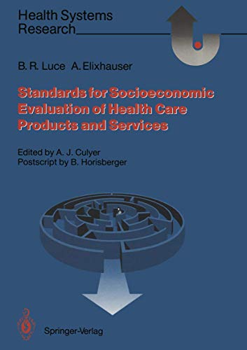 9783642754920: Standards for the Socioeconomic Evaluation of Health Care Services (Health Systems Research)