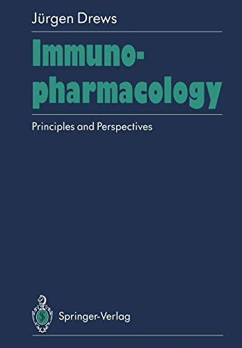 9783642755637: Immunopharmacology: Principles and Perspectives
