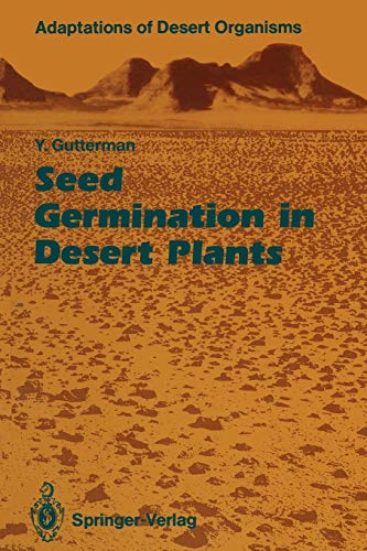 9783642757006: Seed Germination in Desert Plants (Adaptations of Desert Organisms)