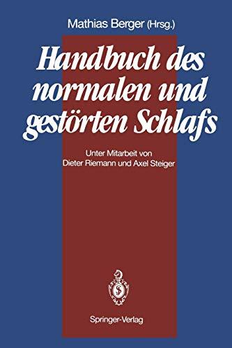 9783642757341: Handbuch des normalen und gest�rten Schlafs