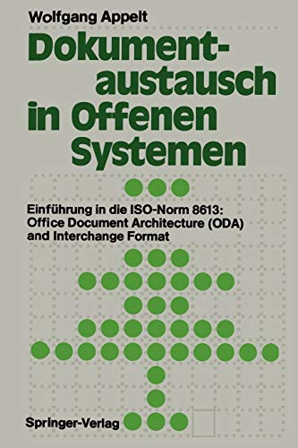 9783642757808: Dokumentaustausch in Offenen Systemen: Einführung in die ISO-Norm 8613: Office Document Architecture (ODA) and Interchange Format