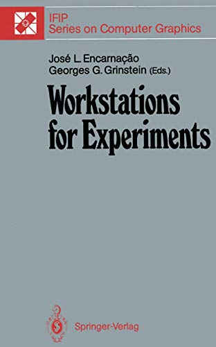 9783642759055: Workstations for Experiments: IFIP WG 5.10 International Working Conference Lowell, MA, USA, July 1989 (IFIP Series on Computer Graphics)