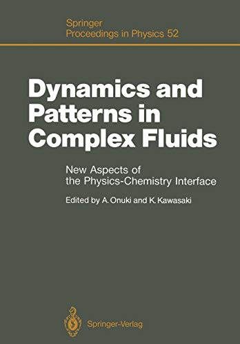 Dynamics and Patterns in Complex Fluids: Onuki, Akira