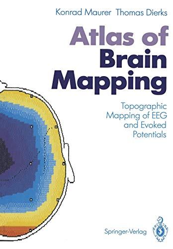 9783642760457: Atlas of Brain Mapping: Topographic Mapping of EEG and Evoked Potentials