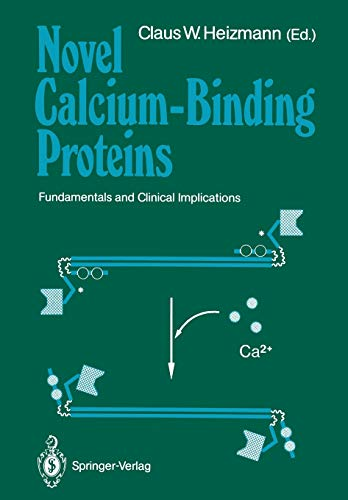 Novel Calcium-Binding Proteins Fundamentals and Clinical Implications