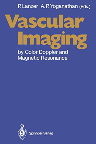 9783642761966: Vascular Imaging by Color Doppler and Magnetic Resonance