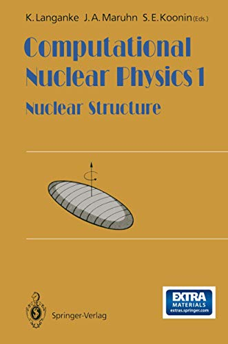 9783642763588: Computational Nuclear Physics 1: Nuclear Structure