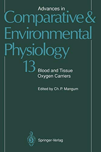 9783642764202: Blood and Tissue Oxygen Carriers (Advances in Comparative and Environmental Physiology)