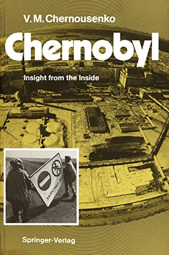 9783642764554: Chernobyl: Insight from the Inside