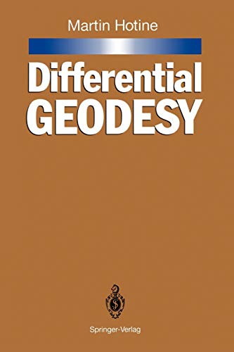 9783642764981: Differential Geodesy
