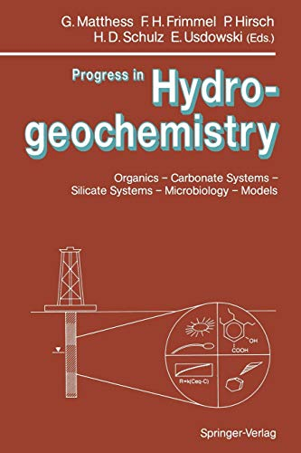 9783642766312: Progress in Hydrogeochemistry: Organics - Carbonate Systems - Silicate Systems - Microbiology - Models