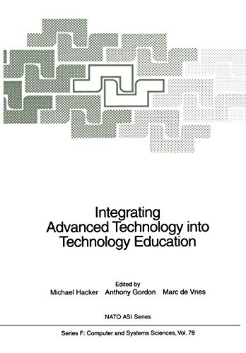 Integrating Advanced Technology into Technology Education Nato ASI Subseries F