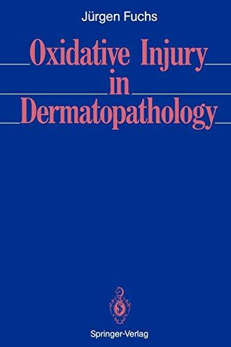 9783642768255: Oxidative Injury in Dermatopathology