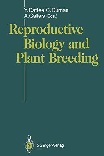 9783642770005: Reproductive Biology and Plant Breeding: Biologie de la Reproduction et Amélioration des Plantes (English and French Edition)