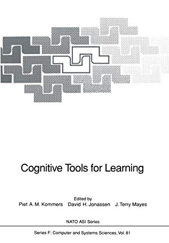 Cognitive Tools for Learning (Nato ASI Series: Piet A.M. Kommers