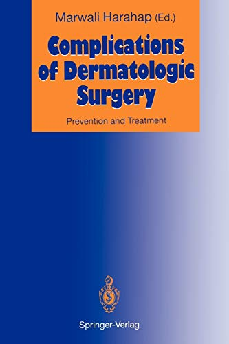 9783642774171: Complications of Dermatologic Surgery: Prevention and Treatment