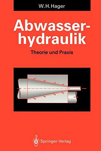 9783642774300: Abwasserhydraulik: Theorie und Praxis
