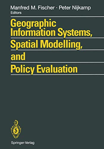 9783642775024: Geographic Information Systems, Spatial Modelling and Policy Evaluation