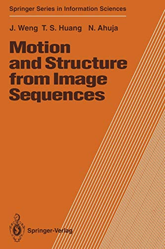 Motion and Structure from Image Sequences: Thomas S. Huang