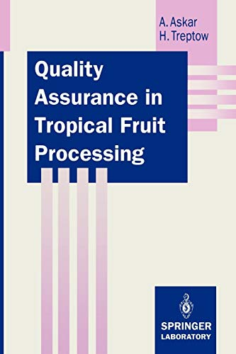9783642776892: Quality Assurance in Tropical Fruit Processing (Springer Lab Manuals)