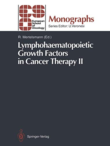 9783642778032: Lymphohaematopoietic Growth Factors in Cancer Therapy II (ESO Monographs)