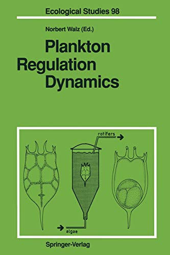 9783642778063: Plankton Regulation Dynamics: Experiments and Models in Rotifer Continuous Cultures (Ecological Studies)