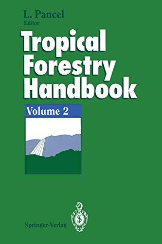 9783642780516: Tropical Forestry Handbook: Volume 2