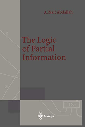 9783642781629: The Logic of Partial Information (Monographs in Theoretical Computer Science. An EATCS Series)
