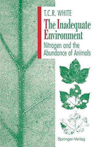 9783642783012: The Inadequate Environment: Nitrogen and the Abundance of Animals