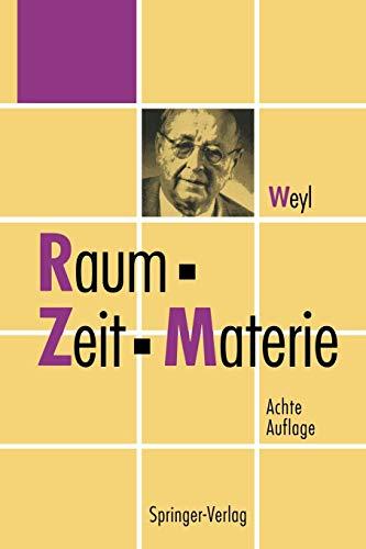 9783642783661: Raum, Zeit, Materie: Vorlesungen über allgemeine Relativitätstheorie
