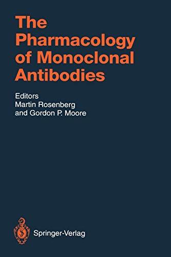 9783642784347: The Pharmacology of Monoclonal Antibodies (Handbook of Experimental Pharmacology)