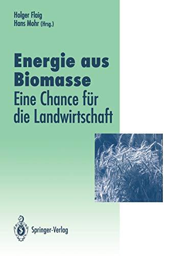 9783642785122: Energie aus Biomasse: - eine Chance für die Landwirtschaft (Veröffentlichungen der Akademie für Technikfolgenabschätzung in Baden-Württemberg)