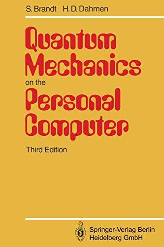 9783642786570: Quantum Mechanics on the Personal Computer