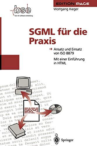 9783642787034: SGML für die Praxis: Ansatz und Einsatz von ISO 8879 (Edition PAGE) (German Edition)