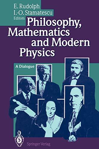 9783642788109: Philosophy, Mathematics and Modern Physics: A Dialogue
