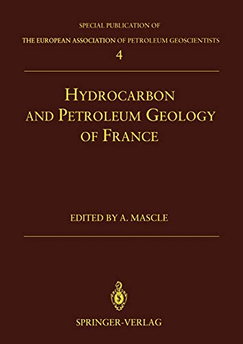 9783642788512: Hydrocarbon and Petroleum Geology of France (Special Publication of the European Association of Petroleum Geoscientists)