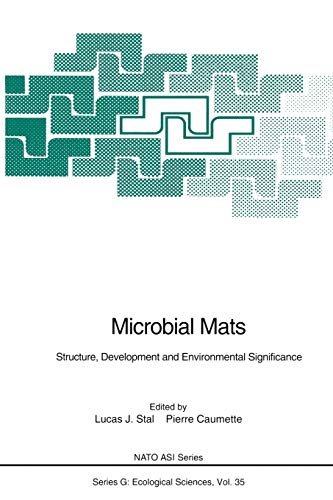 9783642789939: Microbial Mats: Structure, Development and Environmental Significance (Nato ASI Subseries G:)