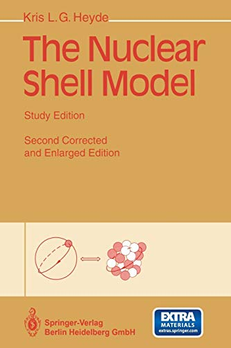 9783642790546: The Nuclear Shell Model: Study Edition
