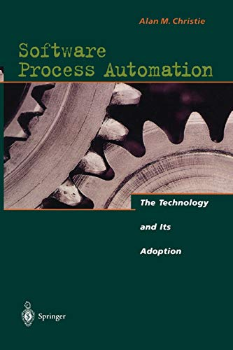 9783642792540: Software Process Automation: The Technology and Its Adoption