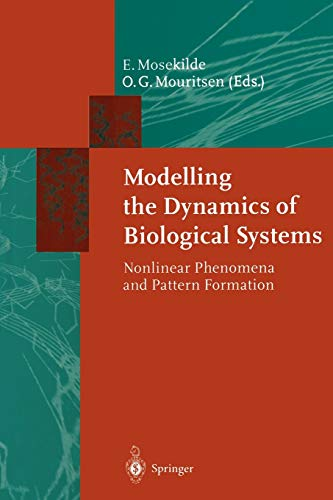 9783642792922: Modelling the Dynamics of Biological Systems: Nonlinear Phenomena and Pattern Formation (Springer Series in Synergetics)